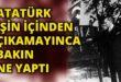 Harf Devrimi Gerçeği Atatürk'ün içine düştüğü çıkmaz