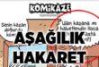 Komikaze adlı dergide Peygambere ve manevi değerlere hakaret