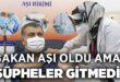 Bakan Fahreddin Koca aşı oldu ama şüpheler gitmedi