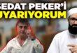 Genç Hoca: Sedat Peker'i uyarıyorum